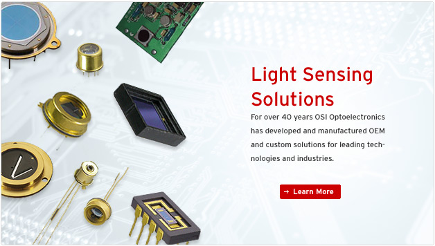 Light Sensing Solutions - For over 40 years OSI Optoelectronics has developed and manufactured OEM and custom solutions for leading technologies and industries.