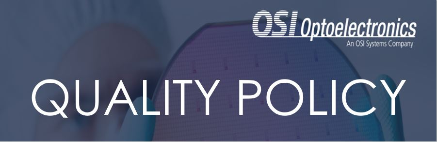 OSI Optoelectronics Quality Policy